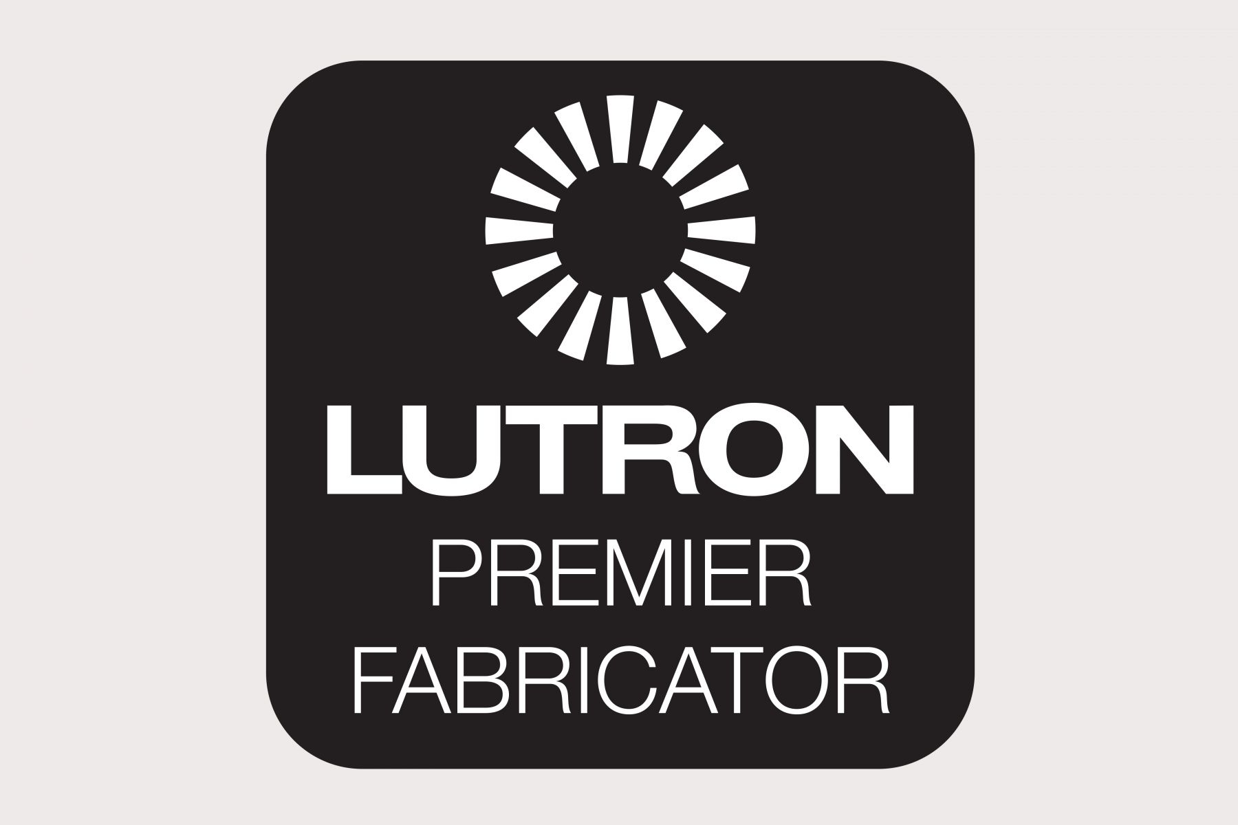 Very excited – Window Shading Systems Ltd awarded Lutron Premier Fabricator status